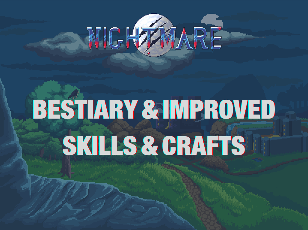 Added Bestiary & Improved Skills & Crafts - Nightmare | Free To Play MMORPG