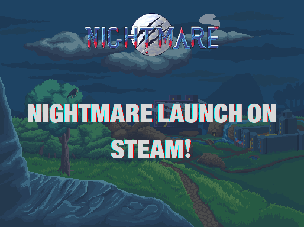 Nightmare launch on Steam! - Nightmare | Free To Play MMORPG