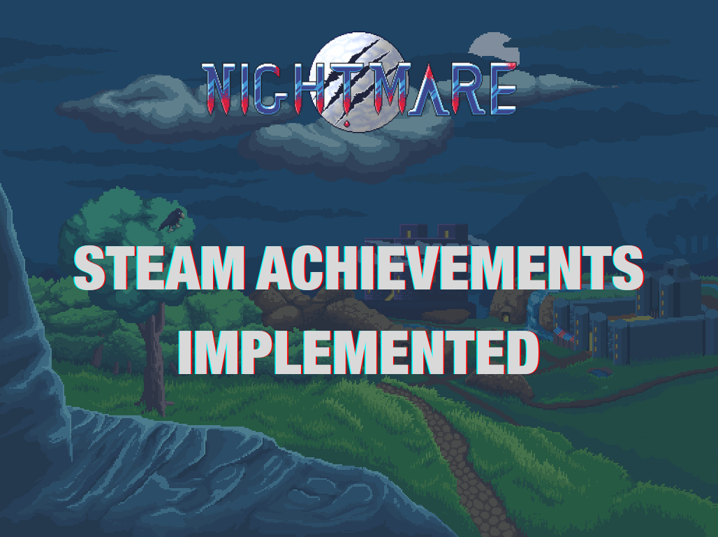 Steam Achievements Implemented - Nightmare | Free To Play MMORPG