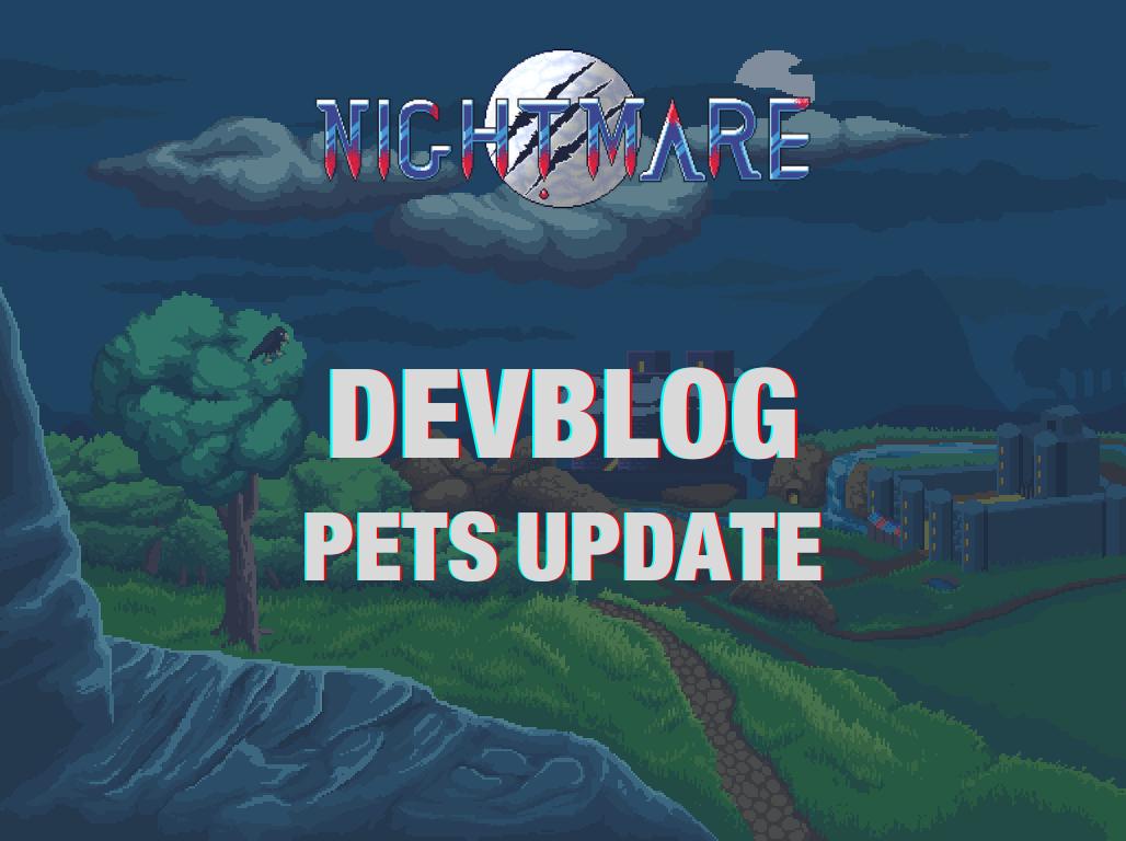 Nightmare : Pets Update - Nightmare | Free To Play MMORPG